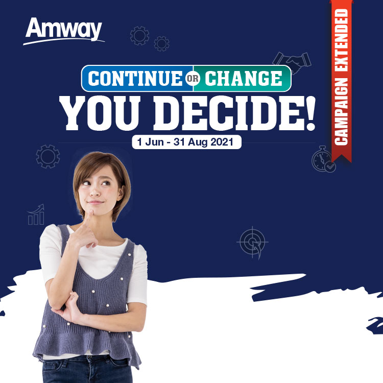 Continue or Change You Decide!